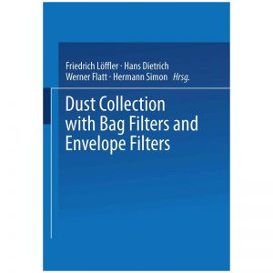 Dust Collection with Bag Filters and Envelope Filters
